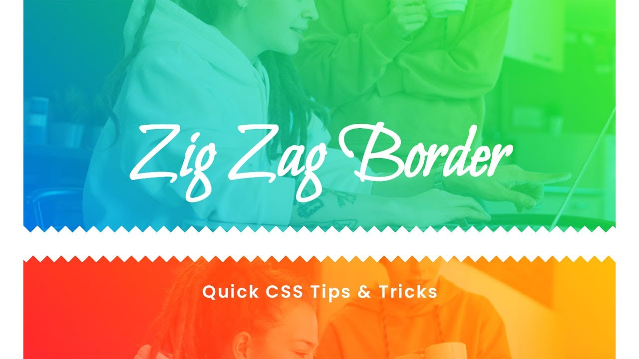How to Make Zig-zag border using Html & CSS | Quick CSS Tips & Tricks
