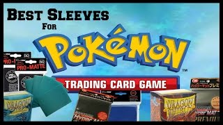 What Are The Best Sleeves For Pokemon? | TCG Card Sleeve Review