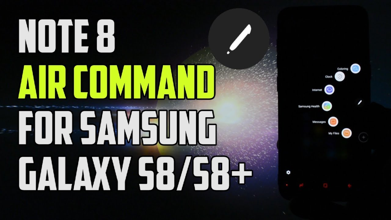 Air Command from Note 8 ported on Galaxy S8/S8+ | Quick Overview