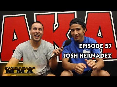 FightMike MMA | Episode 57 | Josh Hernandez