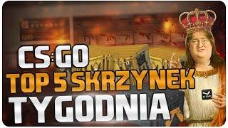 CS:GO | TOP 5 SKRZYNEK TYGODNIA | #15 | PIERWSZY RAZ 5 KOS !