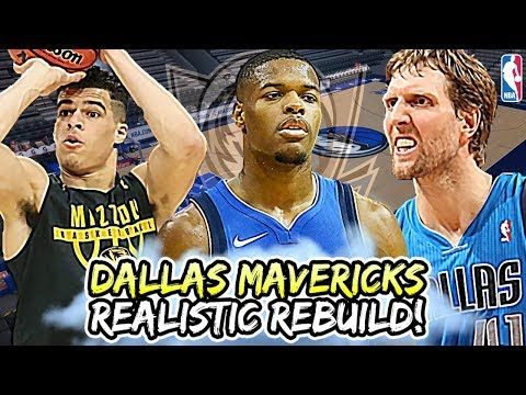 Life After Dirk. What Does The Future Hold? Dallas Mavericks Realistic Rebuild