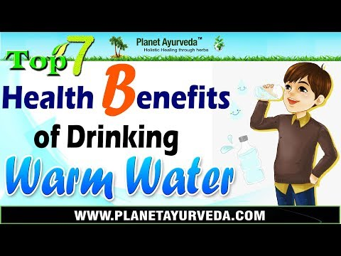 Top 7 Health Benefits of Drinking Warm Water