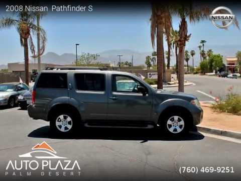 Palm Desert Nissan >> 2008 Nissan Pathfinder Auto Plaza Palm Desert