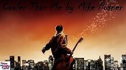 Cooler Than Me by Mike Posner \Magyar Lyrics/