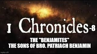"Sabbath WISDOM Series: 76 Pt. 1.  The ""BENJAMITES""- The SONS of BENJAMIN."