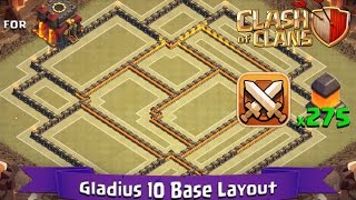 Clash Of Clans: TH10 | BEST Clan War Base Layout (275 Walls) - Gladius 10