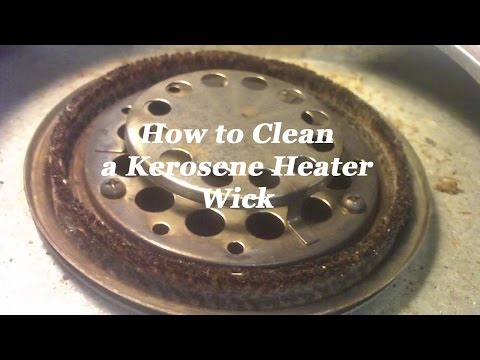 How To Clean a Kerosene Heater Wick