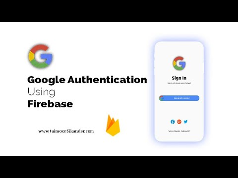 Firebase Google Authentication Sign In using Android - 2020