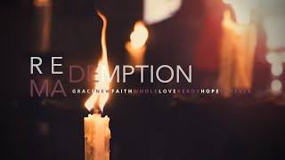 Advent - Week 1: Redemption - Made New [Grace]