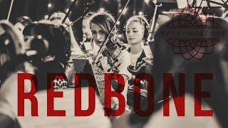 Childish Gambino - Redbone (Kaleidoscope Orchestra Remix)