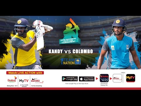 Kandy vs Colombo - SLC Super Provincial Limited Over Tournament
