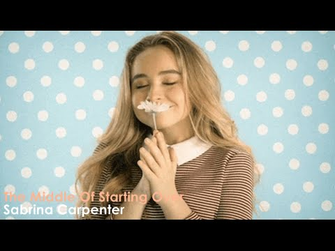 Sabrina Carpenter - The Middle of Starting Over (Official Video) [Lyrics + Sub Español]