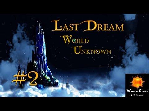 Last Dream: World Unknown #2  