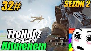 Trolluj z Hitmenem #32 (SEZON 2) - BATTLEFIELD 4 - Trollujący helikopter, Free fall, FUS RO DAH