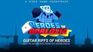 Heroes Of Robloxia OST Bonus #5 | Guitar Riffs Of Heroes