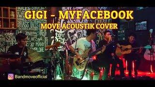 Move - My Facebook (Akustik Cover) GIGI