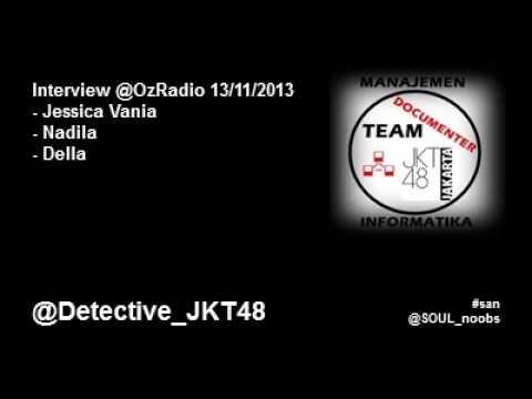 Interview Jeje,Nadila & Della @ Oz Radio Jakarta 13 November 2013
