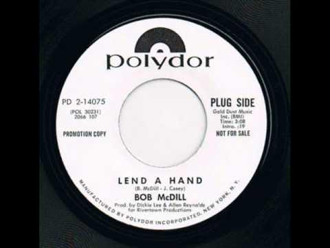 Bob McDill - Lend A Hand
