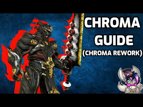 Download How to Chroma  - Beginners Warframe guide + Chroma Rework (2020)