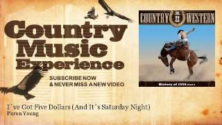 Faron Young - I´ve Got Five Dollars (And It´s Saturday Night) - Country Music Experience YouTube Videos