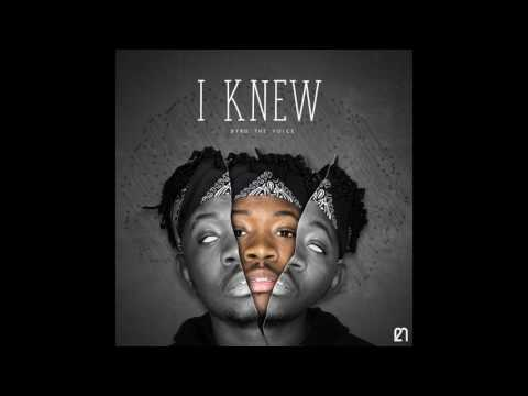 Byrd The Voice - I Knew (Prod. by Hellyer)