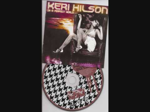 Keri Hilson - Intro (In A Perfect World...) Lyrics