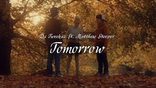 Смотреть клип Da Tweekaz Ft. Matthew Steeper - Tomorrow