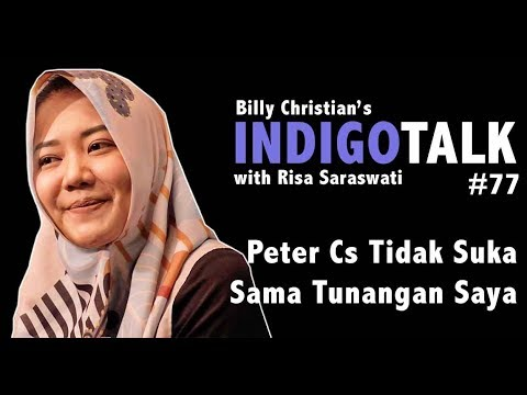 Risa Saraswati Peter Cs Tidak Suka Sama Tunangan Saya - IndigoTalk #77 Billy Christian Mp3