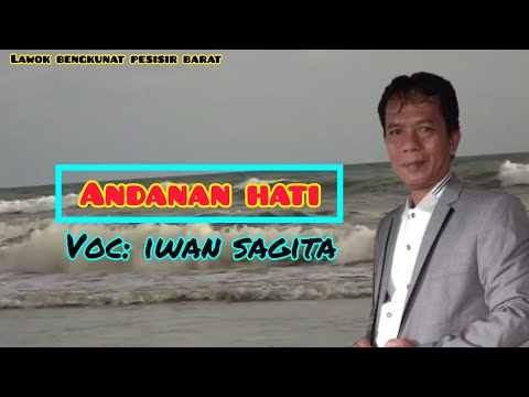 Lagu Lampung Andanan Hati || Vocal Iwan Sagita