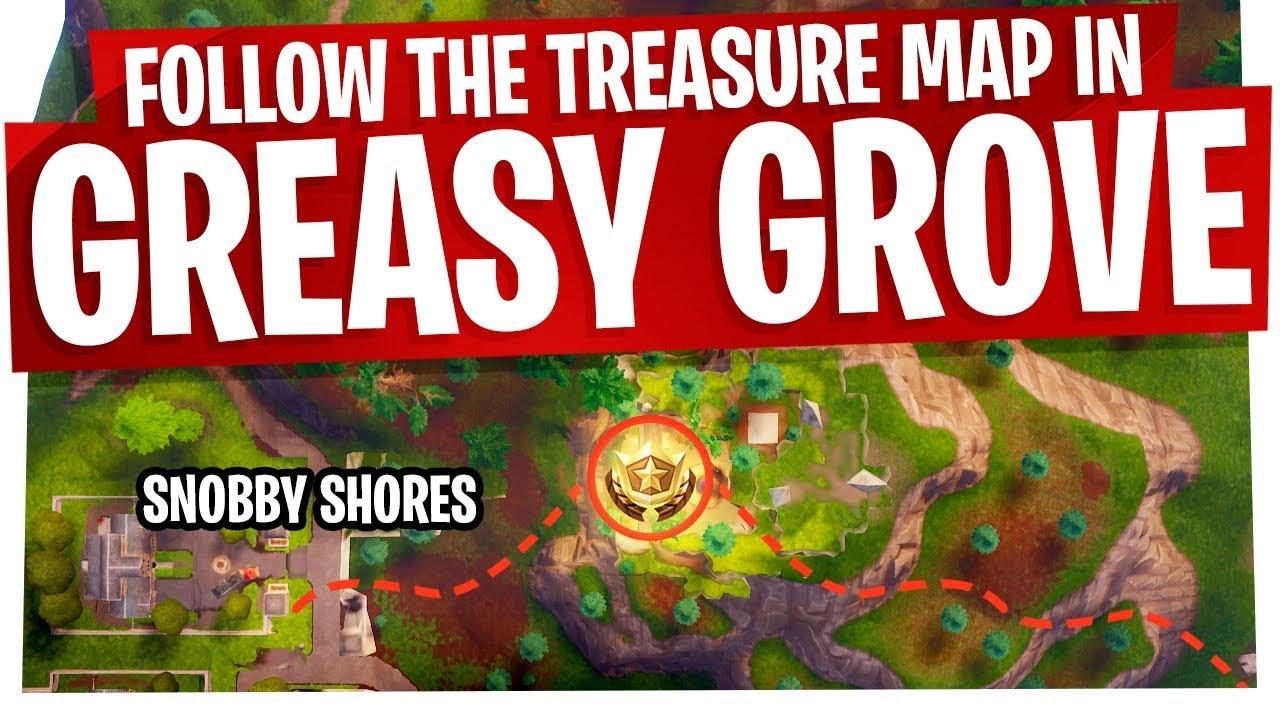 Follow The Treasure Map Found In Greasy Grove Fast Easy