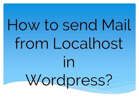 How to send mail from localhost in wordpress? ( Part - 8 )