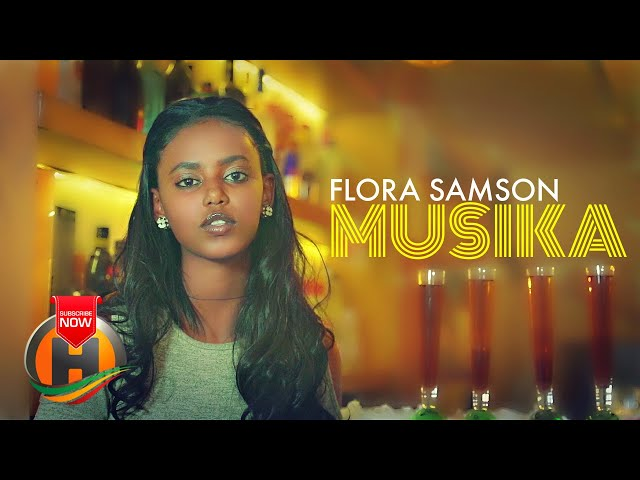 Flora Samson - Musika | ሙዚቃ - New Ethiopian Music 2021 (Official Video)