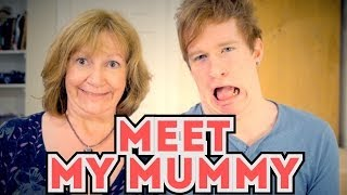 MEET MY MUMMY!!
