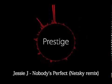 Jessie J - Nobody&39;s Perfect Netsky Remix