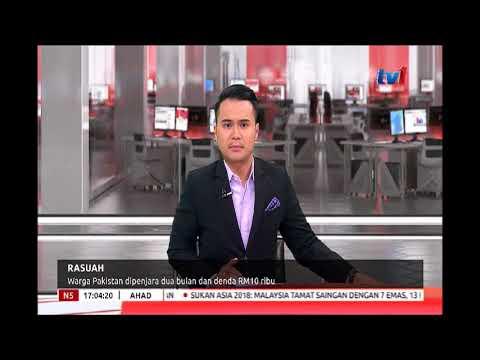 RASUAH - WARGA PAKISTAN DIPENJARA DUA BULAN DAN DENDA RM10 RIBU [2 SEPT 2018]