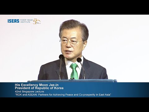 The 42nd Singapore Lecture by H.E. Moon Jae-in, President of The Republic of Korea