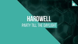 Hardwell - party till the daylight free mp3 download or stream: http://hwl.dj/hwlpttd wav: http://hwl.dj/hwlpttdwav after wrapping up a 2016 th...