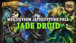 Még úgysem játszottunk vele: Jade Druid - Wild Hétwége - Hearthstone