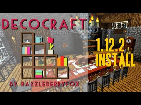 DECOCRAFT 2 MOD 1.12.2 minecraft - how to download and install decocraft 1.12.2 (with forge)