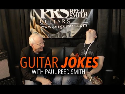 Guitar Jokes with Paul Reed Smith