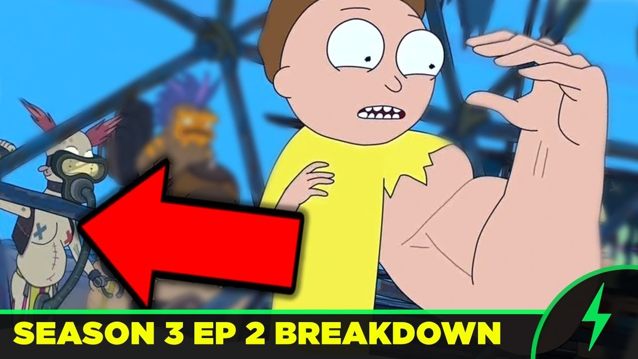 Rick And Morty 3x02 Breakdown Every Joke You Missed