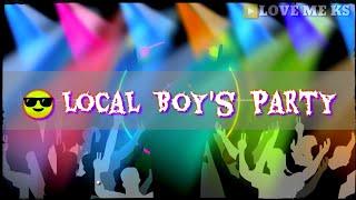 LOCAL 👬 BOYS PARTY🍾||Kannada Rap EDM HD || Song ViRaj Kannadiga Status || Love me ks
