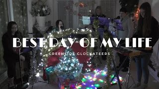 Best Day of My Life (American Authors) Cover | Greenside Glockateers