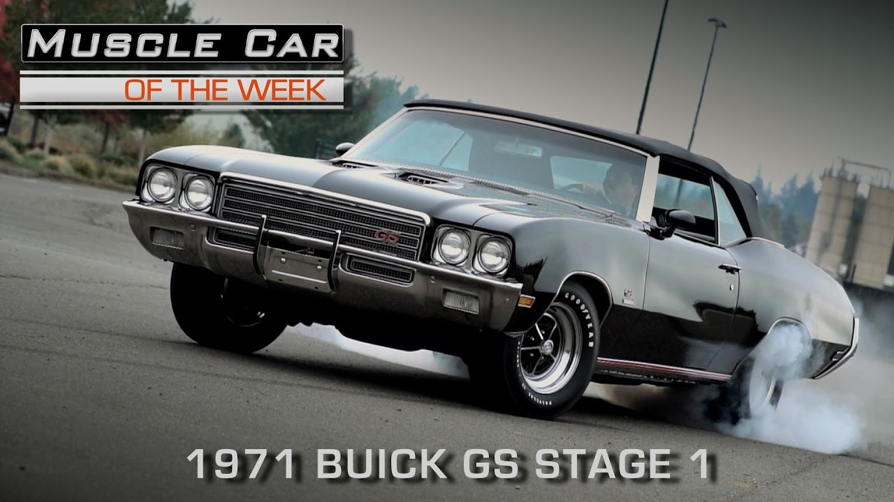 Buick Muscle Car >> Muscle Car Of The Week Video Episode 184 1971 Buick Gs 455 Stage 1 Automatic Convertible