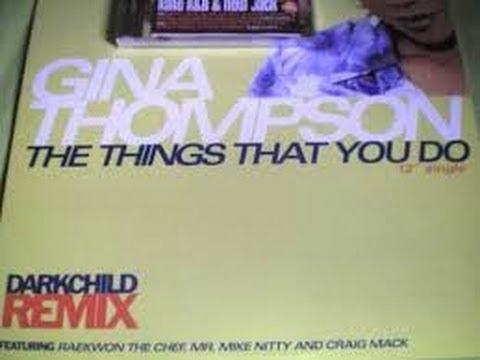 Gina Thompson - The Things You Do (Darkchild Remix) (1996)