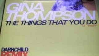 Gina Thompson - The Things You Do (Darkchild Remix) feat. Raekwon, Mr. Mike Nitty & Craig Mack,