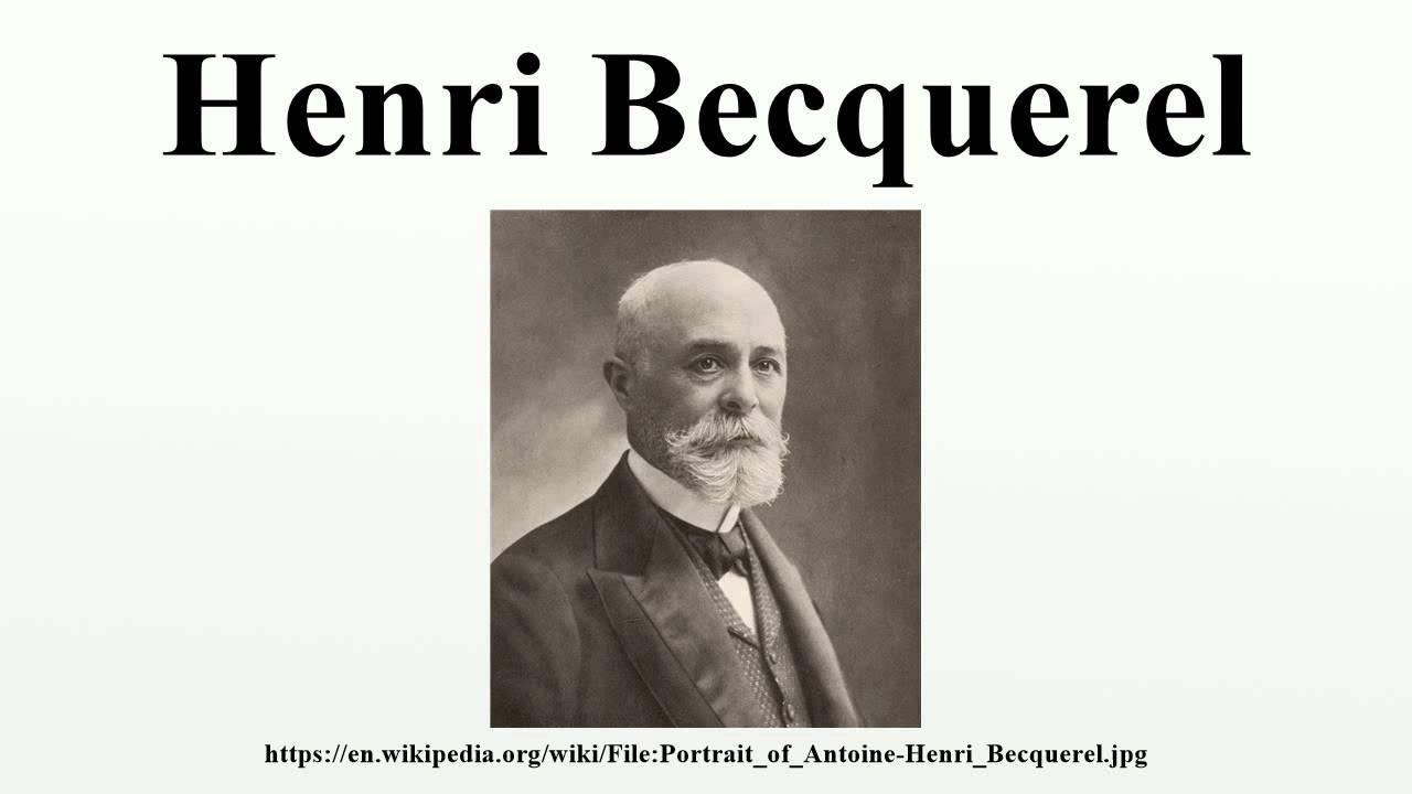 antoine henri becquerel contribution