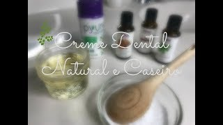 Creme Dental Natural e Caseiro