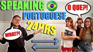 24 HOURS SPEAKING ONLY PORTUGUESE TO MY BRITISH BOYFRIEND!! *WHOLE FAMILY*
